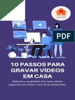 e-book_10 Passos Para Gravar Vídeos em Casa (1)