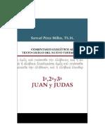 1ª, 2ª y 3ª Juan y Judas Comentario Exegético Al Texto Griego Del