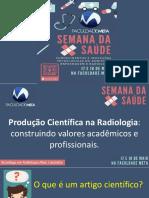 Produção Científica Na Radiologia Construindo Valores Acadêmicos e Profissionais