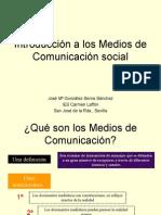 INTRODUCCIÓN A LA COMUNICACIÓN SOCIAL