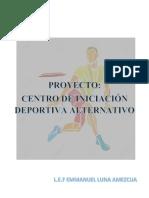 Proyecto Centro de Iniciciacion Deportiva Alternativo