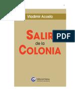 VLADIMIR-aCOSTA.-SALIR-DE-LA-COLONIA-EG-26-7-copia-3.-2020.-PDF1