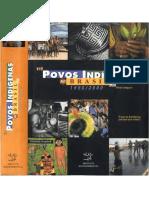 Davi Kopenawa. Sonhos das origens. In. Descobrindo os brancosPovos indígenas no Brasil 1996-2000
