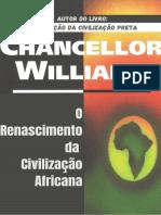 Chancellor Williams - O Renascimento da Civilização Africana