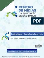 CMSP-Desigualdade - Baseada em fatos reais