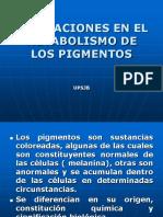 SEMANA 3 ALTERACIONES EN EL METABOLISMO DE LOS PIGMENTOS1 (1)