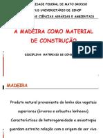 Aula 5- Madeira Como Material de Construção