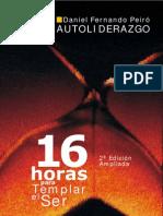16_HORAS_PARA_TEMPLAR_EL_SER_DANIEL_FERNANDO_PEIRO_2010