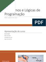 Aula 1 - Algoritmos e Lógicas de Programação