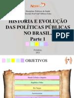 PS - Aula 1,2,3- História das Políticas de Saúde no Brasil - Novetec (2)