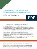 EXCEPCIÓN #2 LA INCAPACIDAD DEL DEMANDADO DE