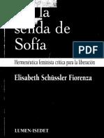 En la senda de Sofía hermenéutica feminista crítica para la liberación by Elisabeth Schüssler Fiorenza Cristina Conti José Severino Croatto (z-lib.org)