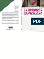 La diferencia desquiciada. Géneros y diversidades sexuales. - Ana María Fernández