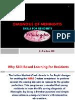 DIAGNOSIS OF MENINGITIS  SKILL BASED DIAGNOSIS OF MENINGITIS