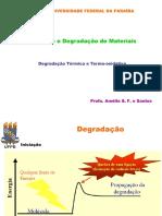Degradação Térmica e Termooxidativa