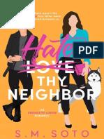 Hate Thy Neighbor - S.M. Soto