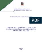 Arqueologia Marítima_ a Evolução Da Canoa Monóxila Em Pernambuco, Brasil (Séc. Xvi – Xx)