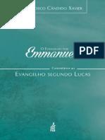 Francisco Cândido Xavier - O Evangelho por Emmanuel - Lucas - Oficial
