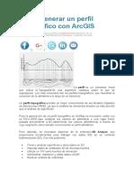 Cómo generar un perfil topográfico con ArcGIS