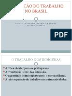 A QUESTÃO DO TRABALHO NO BRASIL