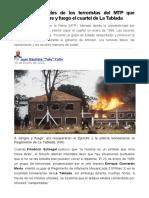 Las complicidades de los terroristas del MTP que asaltaron a sangre y fuego el cuartel de La Tablada