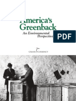 America's Greenback, An Environmental Perspective
