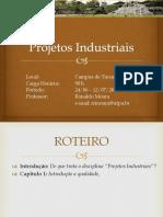 Projetos Industriais Bas1 Introdução&Qualidade