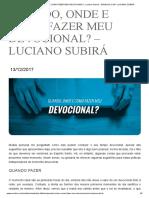 QUANDO, ONDE E COMO FAZER MEU DEVOCIONAL_ - Luciano Subirá - ORVALHO.COM - LUCIANO SUBIRÁ