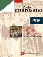 Paolo Cammarosano - Storia Dell'Italia Medievale. Dal VI All'XI Secolo (2008, Laterza) - Libgen.lc
