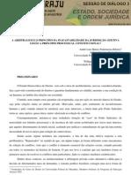 A ARBITRAGEM E O PRINCÍPIO DA INAFASTABILIDADE DA JURISDIÇÃO - EFETIVA LESÃO A PRINCÍPIO PROCESSUAL CONSTITUCIONAL