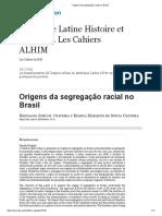 Origens Da Segregação Racial No Brasil