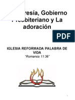 La Membresía- El Gobierno Presbiteriano- La Adoracion