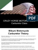 Crazy Horse Carb School