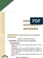 FONOLOGIA ,ACENTUAÇÃO E ORTOGRAFIA 1 ANO