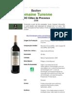 Vinho Tinto Bastien 2009 - Domaine Turenne - Côtes de Provence