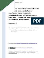 Erausquin C. (2013). La Teoria Historico-Cultural de la Actividad como artefacto mediador para construir Intervenciones e Indagaciones so (..)