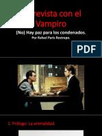Análisis Entrevista con el Vampiro Rafael París Restrepo