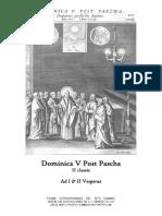 Dominica V Post Pascha. Ad I & II Vesperas