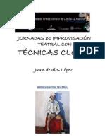 Taller de Clown e Improvisación Teatral-   Escuela de Artes Escenicas de Castilla La Mancha-Imparte Juan de Diois Lopez Carneros