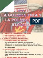 12.- LA GUERRA FRÍA Y LA POLÍTICA DE BLOQUES