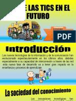 USO DE LAS TICS EN EL FUTURO