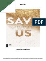 Bücher Kostenlose Save Us (PDF - EPub - Mobi) Durch Mona Kasten
