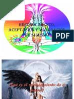 Reconocimiento, aceptación y valoración de si mismo