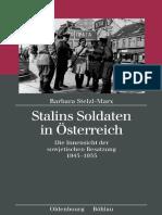 Barbara Stelzl-Marx Stalins Soldaten in Österreich Die Innensicht der sowjetischen Besatzung 1945–1955