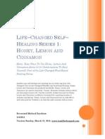Life-Changed Self-Healing Series Honey, Lemon and Cinnamon 03142011