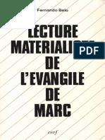 Lecture Matérialiste de Lévangile de Marc. Récit - Pratique - Idéologie by Fernando Belo (Z-lib.org)