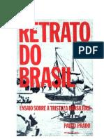 Paulo Prado - Retrato Do Brasil, Ensaio Sobre a Tristeza Brasileira