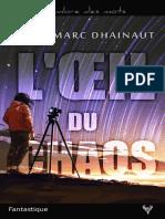 EXTRAIT du roman « L'oeil du chaos » de Jean-Marc Dhainaut