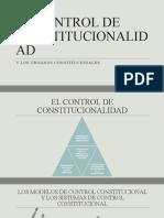 8_EL_CONTROL_DE_CONSTITUCIONALIDAD_Y_LOS_ORGANOS_CONSTITUC