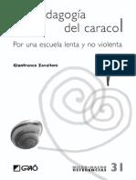 La pedagogia del caracol Gianfranco Zavollini